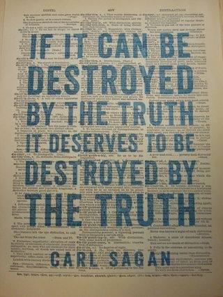 carl-sagan-if-it-can-be-destroyed-by-the-truth-it-deserves-to-be-destroyed-by-the-truth.jpg