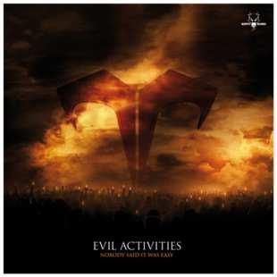 evil-activities-nobody-said-it-was-easy.jpg