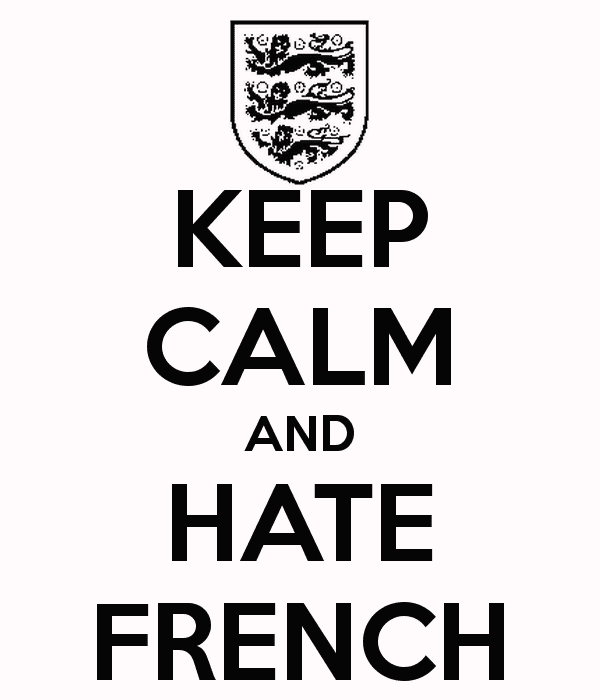 keep-calm-and-hate-french-6.png