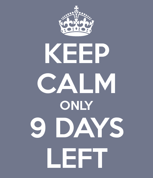 keep-calm-only-9-days-left.png