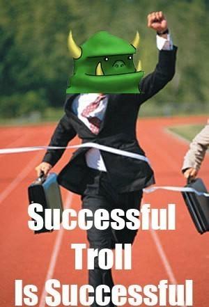 successful_troll_is_succes.jpg
