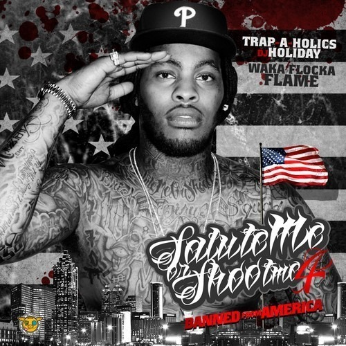 Waka_Flocka_Salute_Me_Or_Shoot_Me_4_Banned_From_A-front-large.jpg