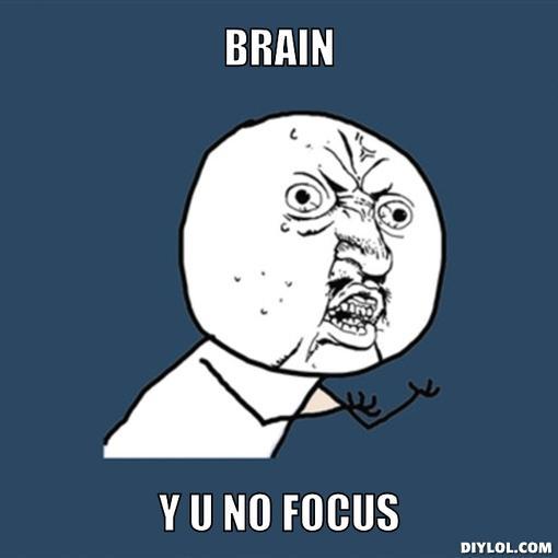 y-u-no-meme-generator-brain-y-u-no-focus-a5cf38.jpg